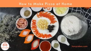 How to make pizza at home: Ingredients