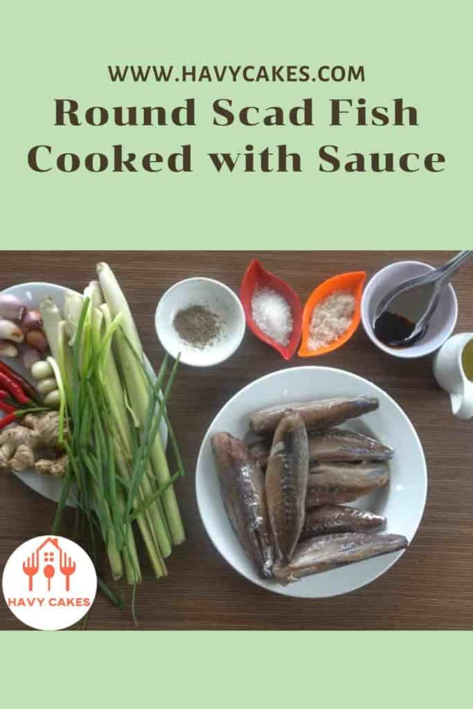 Round scad fish cooked with sauce howto: Ingredients