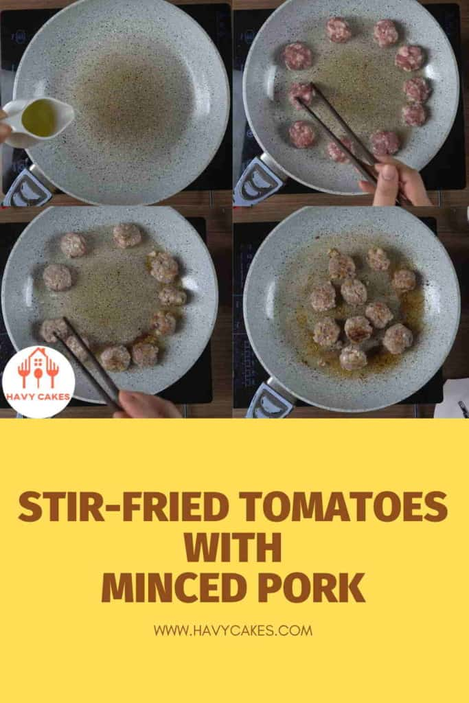 Stir-fried tomatoes with minced pork balls howto: Step3