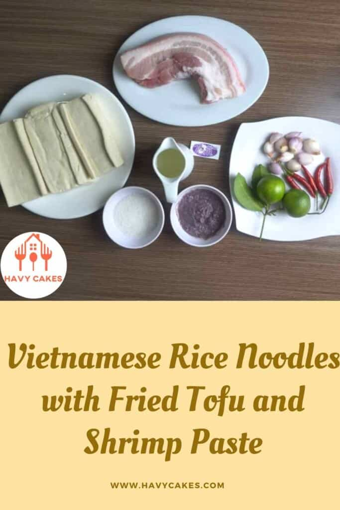 Vietnamese rice noodles with fried tofu and shrimp paste howto: Ingredients