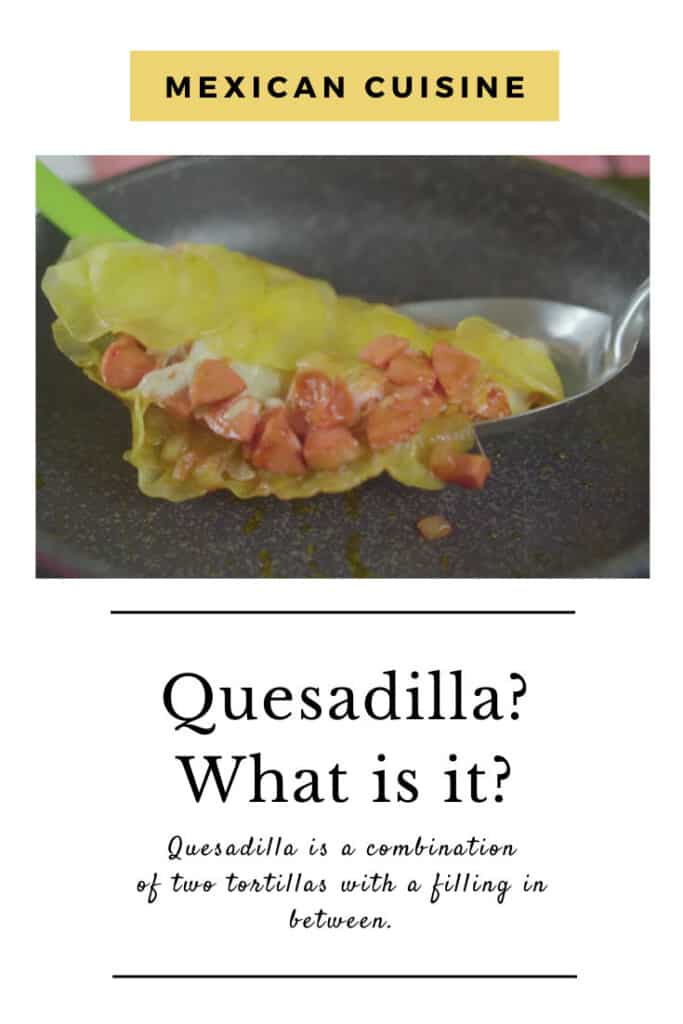 what is quesadilla?